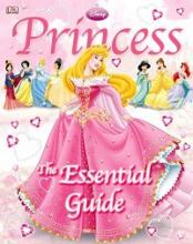"Cover of ""Princess : the Essential Guide"" Book"