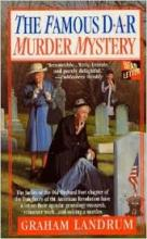 The Famous DAR Murder Mystery