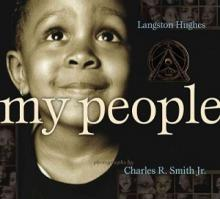 cover of My People by Langston Hughes, photographs by Charles R. Smith, Jr.