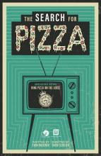 Pens to Lens movie poster of The Search for Pizza