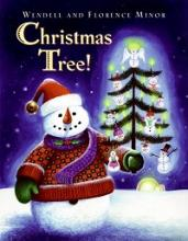 "Cover of the Book, ""Christmas Tree"" by Wendell Minor"