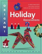 "Cover of the Book, ""Origami Holiday Decorations"" by Forence Temko"