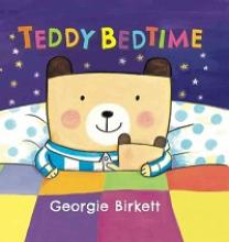 "Cover of the book ""Teddy Bedtime"" by Georgie Birkett"