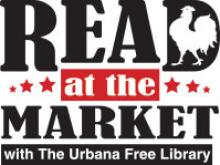 Read at the Market with The Urbana Free Library